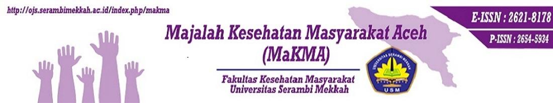 Majalah Kesehatan Masyarakat Aceh (MaKMA)